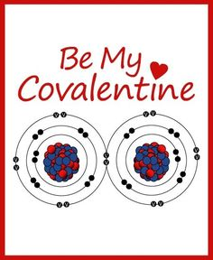 Be my covalentine.