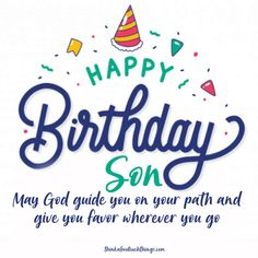 57 Inspirational Birthday Blessings [With Images] Birthday Messages For Son, Happy Birthday Wishes Images, Birthday Quotes For Daughter, Happy Birthday Cards, Birthday Gifts, Birthday Greetings, Happy Birthday Writing, Birthday Poems, Sister Birthday