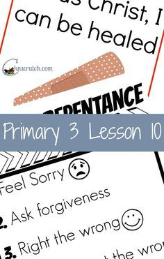 Lesson helps and handouts for LDS Primary 3 Lesson 10: Repentance