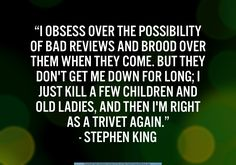 How Stephen King shakes them haters off :) Writer Quotes, Book Writer, Wisdom Quotes, F Scott Fitzgerald, I Love Books, Good Books, Writing Memes, Writing Tips, Cs Lewis