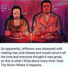 He choose the seating and the venue and the menu. You better believe macaroni was on that menu << i love small details about history that shift your view of people drastically Alexander Hamilton, Hamilton Broadway, Hamilton Musical, Theatre Nerds, Musical Theatre, Theater, Gavity Falls, Hamilton Fanart, Hamilton Lin Manuel Miranda