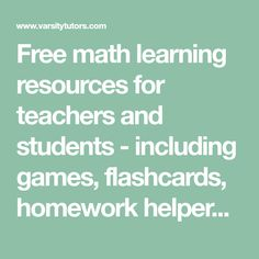 Free math learning resources for teachers and students - including games, flashcards, homework helpers, and worksheets. School Resources, Learning Resources, Teacher Resources, Student Games, Math Games, Maths, Free Math Worksheets, Educational Websites, Mathematics