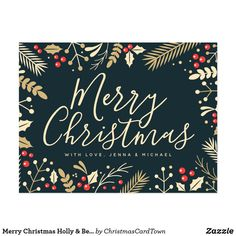 Shop Merry Christmas Holly & Berries Postcard created by ChristmasCardTown. Merry Christmas Wallpaper, Merry Christmas Quotes, Diy Christmas Cards, Christmas Signs, Christmas Art, Christmas Greetings, Company Christmas Cards, Homemade Christmas, Vintage Christmas