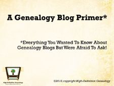 Why should I have a genealogy blog?  - research  - connecting with family  - sharing with family  - writing  - connecting with genealogists  - blogging as an outlet  - marketing  - giving back to the community.