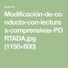 Modificación-de-conducta-con-lecturas-comprensivas-PORTADA.jpg (1150×600)