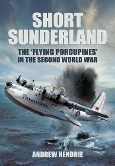 In 1933, the Air Ministry issued a specification for a general-purpose four-engine flying boat capable of operating from the outposts of the Empire. The result was the remarkable Sunderland, built by