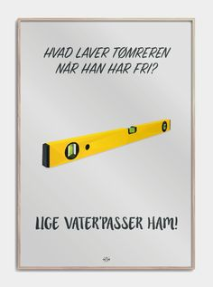 Hvad laver tømreren når han har fri⎜Find sjove far jokes på plakater her! Geometric Tattoo Red Ink, Wise Quotes, Inspirational Quotes, Funny Signs, Haha, Writing, Sayings, Words, Red Panda