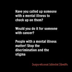 Inspirational Mental Health : People With A Mental Illness Matter - Inspirational Mental Health Mental Health Disorders, Bipolar, Mental Illness, Cancer, Inspirational, People, Mental Health, People Illustration, Bipolar Disorder