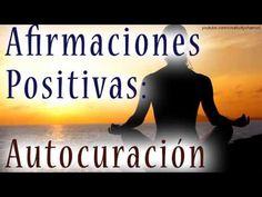 PROGRAMACION MENTAL PARA LA AUTOCURACIÓN - meditacion guiada, afirmaciones positivas, audiolibro - YouTube