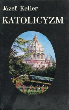 """""""Katolicyzm"""" Józef Keller Cover by Mieczysław Kowalczyk Published by Wydawnictwo Iskry 1979"""