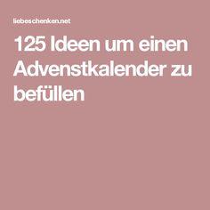 125 Ideen um einen Advenstkalender zu befüllen