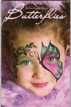 face painting butterflies images for adults | The Face Painting Book of Butterflies