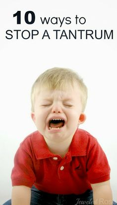 10+ tips and tricks for stopping childhood tantrums dead in their tracks- these have been so helpful!