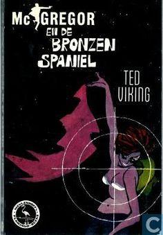 Flamingo-reeks # D2 Ted Viking - McGregor en de bronzen spaniel