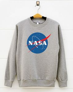 Nasa tshirts. teen gift funny tumblr graphic shirts pullover sweatshirt sweater shirt women sweatshirt men sweatshirt