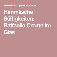 Himmlische Süßigkeiten: Raffaello Creme im Glas