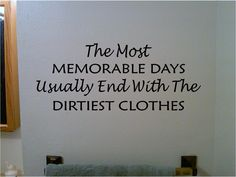 Items similar to The Most Memorable Days. Laundry Vinyl Wall Decal Sticker Art on Etsy Vinyl Quotes, Wall Quotes, Laundry Room Quotes, Site Shopping, Meaningful Quotes, Inspirational Quotes, Wall Decal Sticker, Wall Stickers, Word Nerd