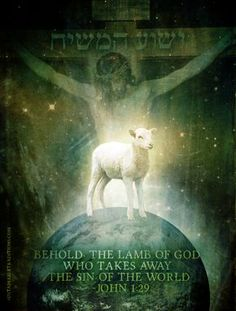 """Christ Our Passover Lamb, """"Behold the Lamb of God who takes away the sin of the…"""
