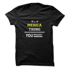 nice It's MEDICA Name T-Shirt Thing You Wouldn't Understand and Hoodie Check more at http://hobotshirts.com/its-medica-name-t-shirt-thing-you-wouldnt-understand-and-hoodie.html
