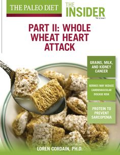 """Whole Wheat Heart Attack: Part II   The Paleo Diet - """"Although dietary lectins may not need introduction to some regular readers of this newsletter, let me clearly define them so everyone's on the same page. The word """"lectin"""" is derived from the Latin verb legere, meaning to """"select,"""" and because of their high affinity to bind just about everything in biological systems, lectins indeed """"select.""""... Download here: http://thepaleodiet.com/whole-wheat-heart-attack-part-ii/"""