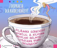 Coffee Time, Positive Vibes, Good Morning, Thoughts, Humor, Tableware, Funny, Quotes, Therapy