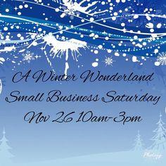 A Winter Wonderland Small Business Saturday