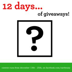 Who's been nice to earth this year? Stay tuned tomorrow as we reveal the first of our 12 Days of Giveaways!