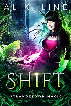 Shift (Strangetown Magic Book 2) by Al K. Line https://www.amazon.com/dp/B01LY5EFTO/ref=cm_sw_r_pi_dp_x_BE-5xbKTW5137