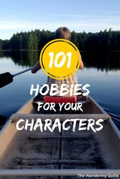 101+ Hobbies for your Characters