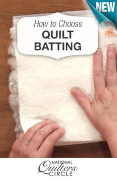 Tips for how to choose the right batting for your quilts >> www.nationalquilterscircle.com/video/how-to-choose-the-right-quilt-batting