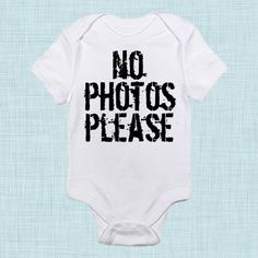 No Photos Please, Funny Baby Clothes, Diva Baby Shower, Toddler Clothing on Etsy, $15.00