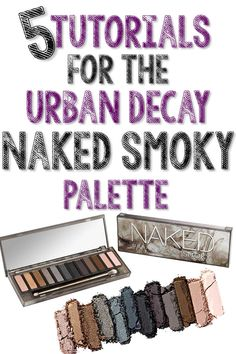 5 Tutorials for the NEW Urban Decay Naked Smoky Palette Urban Decay Smokey Palette, Urban Decay Smoky, Smoky Palette, Naked Palette, Urban Decay Makeup, Eye Makeup Tips, Diy Makeup, Makeup Eyeshadow, Makeup Ideas