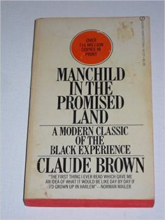 Manchild in the Promised Land (Signet)  https://www.amazon.com/dp/0451153294?m=A1WRMR2UE5PIS8&ref_=v_sp_detail_page