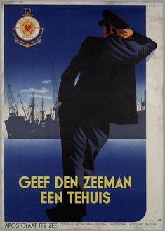1925-1950, Geef den zeeman een tehuis (Donner une maison au marin) Apostolaat ter Zee., Centraal Propaganda Bureau (Amsterdam) - Frans Mettes (1909-1984)