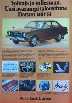 Päivän automainos: Voittaja jo tullessaan. Uusi avarampi talousihme Datsun 140Y GL Daihatsu, Koenigsegg, Teenage Years, Old Toys, Rolls Royce, Maserati, Buick, Subaru, Mazda