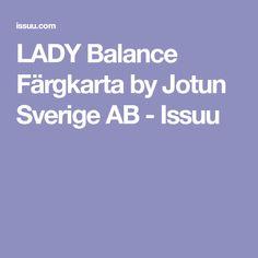 LADY Balance Färgkarta by Jotun Sverige AB - Issuu