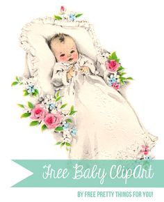 Free Large Vintage Baby Clip Art - Free Pretty Things For You