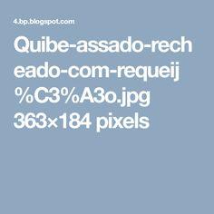 Quibe-assado-recheado-com-requeij%C3%A3o.jpg 363×184 pixels