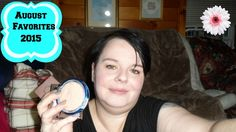 August Favorites 2015 Ft Urband Decay , Jordana, Sigma, Physicans Formula
