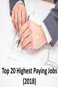 Top 20 Highest Paying Jobs (2018)