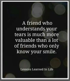 I'm learning some people only accept me when I'm smiling. That's not when I need a friend. I need a friend when life has kicked me down.