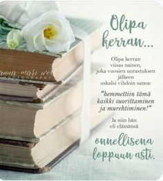 . Cool Words, Wise Words, Finnish Words, Qoutes, Life Quotes, Enjoy Your Life, Healthy Mind, Poems, Inspirational Quotes
