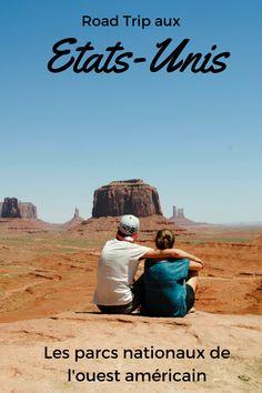 Itinéraire conseillé et informations pour un road-trip réussi dans l'ouest américain à travers les parcs nationaux. Les Etats-Unis en grand !