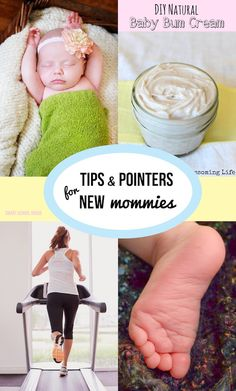 Tips and Pointers for New Mommies
