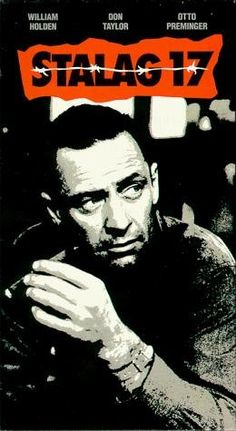 """""""Stalag 17"""" (1953) directed by Billy Wilder. Written by my grandfather."""