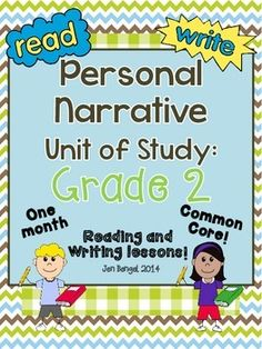 Personal Narrative Reading and Writing Unit: Grade 2...40 Lessons with CCSS!! - Teach Common Core State Standards in narrative writing and reading with this month long unit of study. It includes 40 lessons all linked to CCSS, chart examples, and much more!