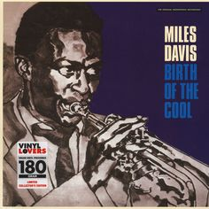 Miles Davis - Birth Of The Cool Mono Edition - Vinyl LP - 1956 - EU - Reissue