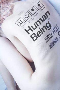 Human being 100% organic