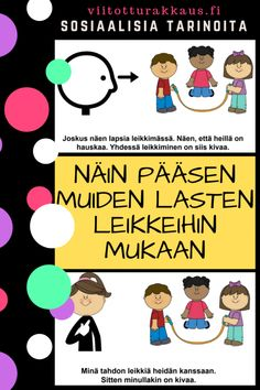 Näin pääsen muiden lasten leikkeihin mukaan - Viitottu Rakkaus Pre School, Back To School, Finnish Language, Social Skills For Kids, Speech Therapy, Behavior, Classroom, Teaching, Feelings