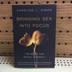 Review: Bringing #Sex into Focus: The Quest for Sexual Integrity @ivpress